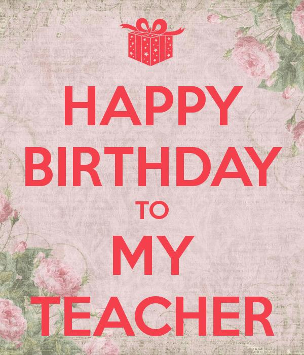 happy birthday wishes for teacher ; happy-birthday-wishes-for-a-teacher-from-a-student