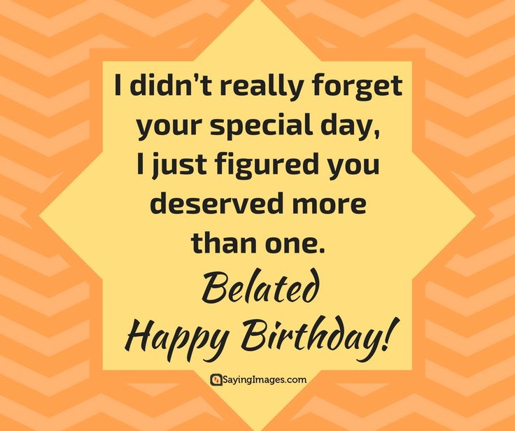 i wish you a belated happy birthday ; 7bb7fda38f38659811d870de76071cd7--birthday-wishes-messages-birthday-cards