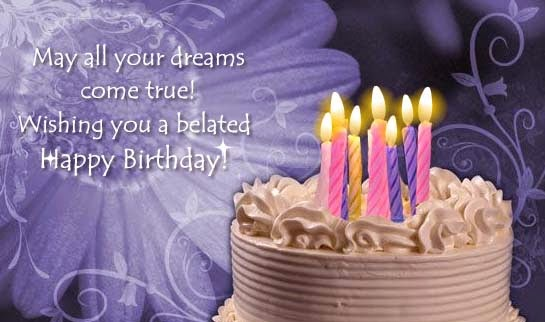 i wish you a belated happy birthday ; belated-birthday-wishes-cards-greetings