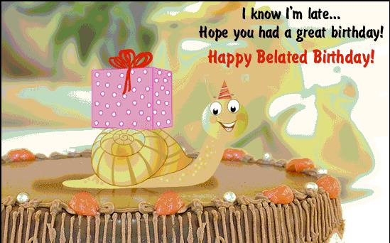 i wish you a belated happy birthday ; belated-happy-birthday-messages-
