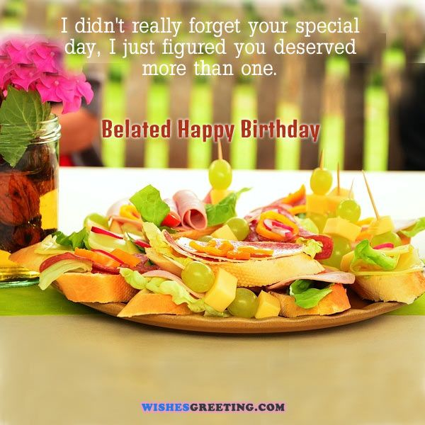 i wish you a belated happy birthday ; happy-belated-birthday-quotes3-e1420228750888