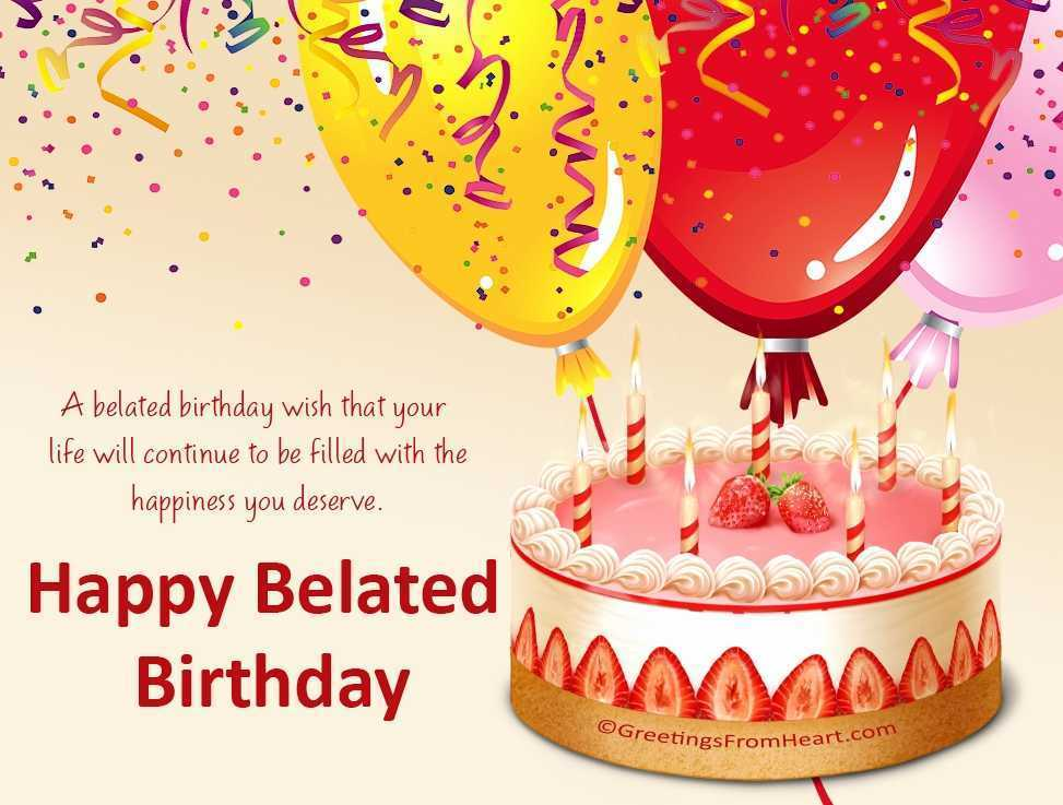 i wish you a belated happy birthday ; images-of-belated-happy-birthday-beautiful-late-birthday-wishes-happy-belated-birthday-of-images-of-belated-happy-birthday