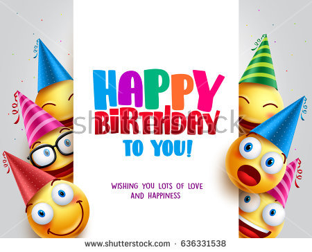 image birthday image ; stock-vector-happy-birthday-vector-design-with-smileys-wearing-birthday-hat-in-white-empty-space-for-message-and-636331538