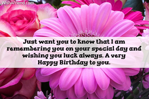 just wanted to wish you a happy birthday ; 1867-happy-birthday-greetings