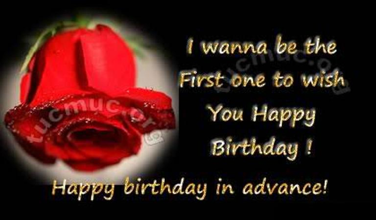 just wanted to wish you a happy birthday ; I-Wanna-Be-The-First-One-to-Wish-You-Happy-Birthday-wb0141194