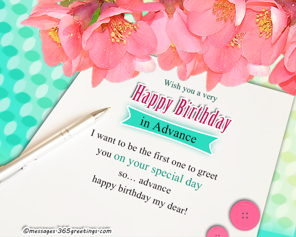 just wanted to wish you a happy birthday ; birthday-wishes-in-advance-1