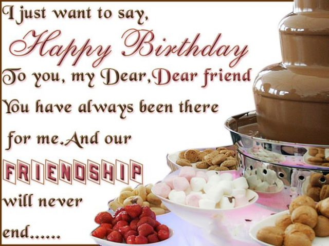 just wanted to wish you a happy birthday ; dear-Birthday-Wishes-for-Friend-with-Images-640x480