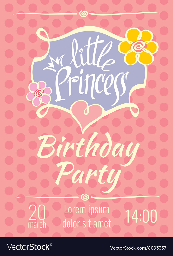 little princess birthday card ; little-princess-birthday-party-poster-or-vector-8093337