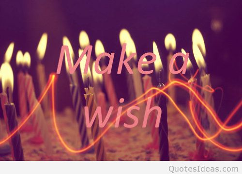 make a wish birthday quote ; Make-a-wish-and-Happy-birthday