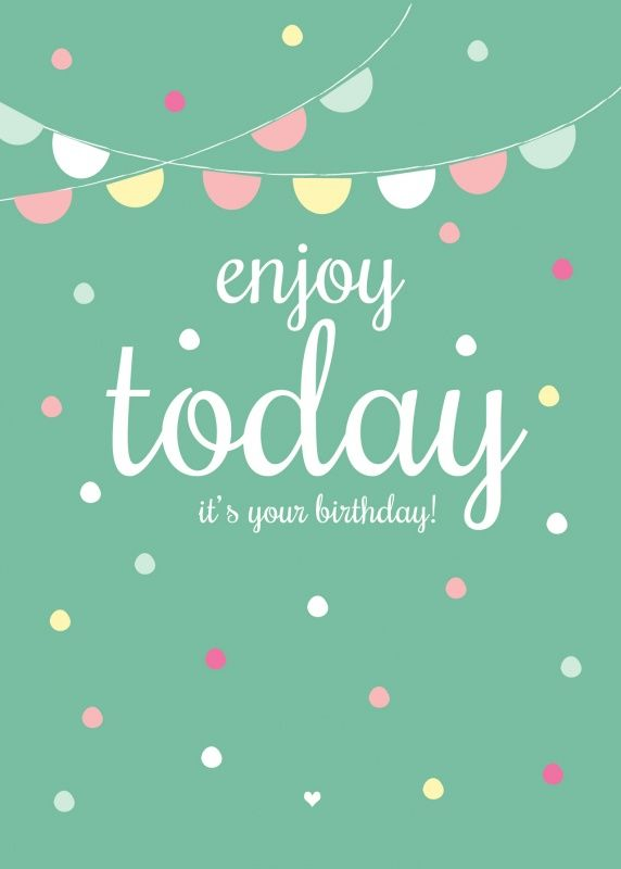 make a wish birthday quote ; birthday-quotes-enjoy-today-its-your-birthday-tjn