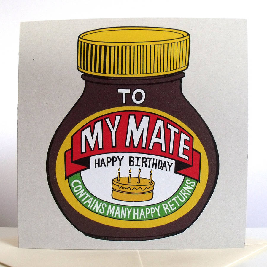 marmite birthday card ; original_my-mate-birthday-card