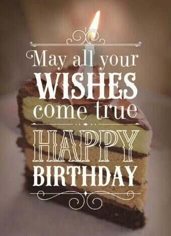 may your wish come true happy birthday ; 982b42c9be825c62a038212b36b6a441