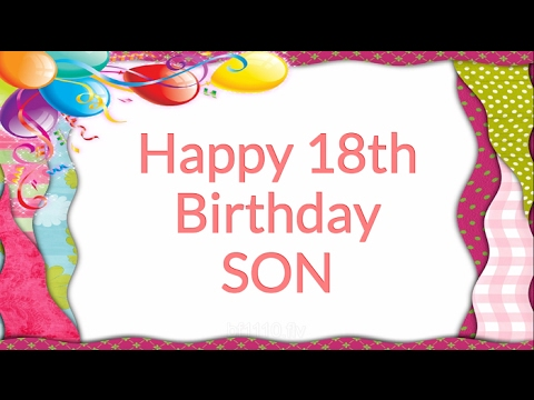 message to son on 18th birthday ; hqdefault