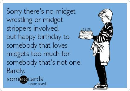 midget happy birthday card ; midget-birthday-card-search-results-for-midget-ecards-from-free-and-funny-cards-and-template