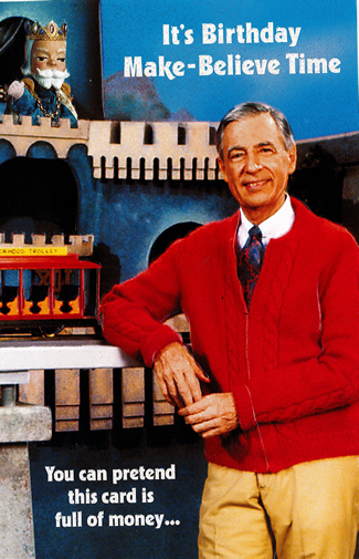 mr rogers birthday card ; 003