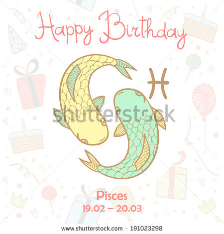 pisces birthday card ; stock-vector-happy-birthday-greeting-card-with-cute-zodiac-sign-pisces-vector-illustration-191023298