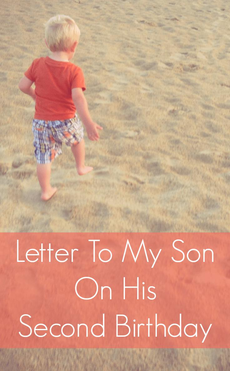 poem for my son on his 2nd birthday ; Letter-To-My-Son-On-His-Second-Birthday1