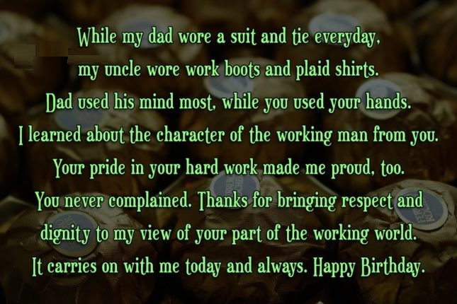 poem for my uncle on his birthday ; While-My-Dad-Wore-A-Suit-Tie-Everyday-My-Uncle-Wore-World-Boots-And-Plaid-Shirts-Happy-Birthday
