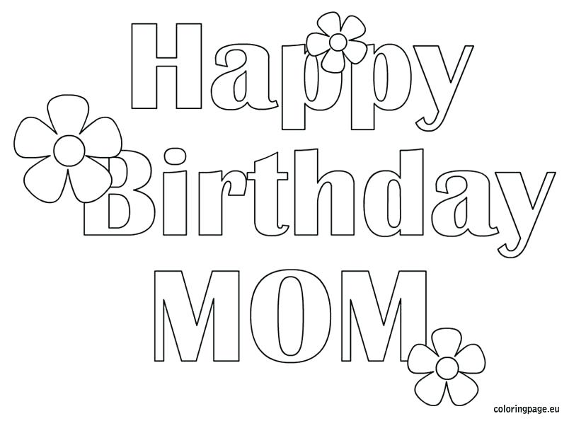 printable coloring pages that say happy birthday ; happy-birthday-mom-coloring-pages-happy-birthday-mom-free-coloring-page-coloring-pages-that-say-happy-birthday-mom