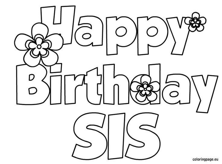 printable coloring pages that say happy birthday ; happy-birthday-sis-coloring-page-birthday-pinterest-coloring