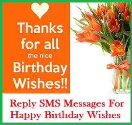 reply for a birthday wish ; reply%252Bto%252Bbirthday%252Bwishes