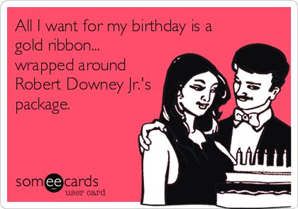 robert downey jr birthday card ; aa53ed3a479c9046c02f20b051828a14--birthday-e-cards-birthday-fun
