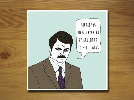 ron swanson birthday quote ; parks-and-rec-birthday-card-lilbib-parks-and-rec-birthday-card