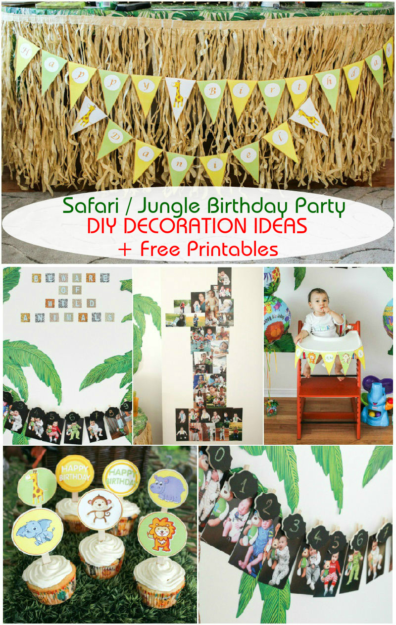 safari birthday party ; Safari-Jungle-Themed-First-Birthday-Party-Part-III-%25E2%2580%2593-DIY-Decoration-Ideas-+-Free-Printables