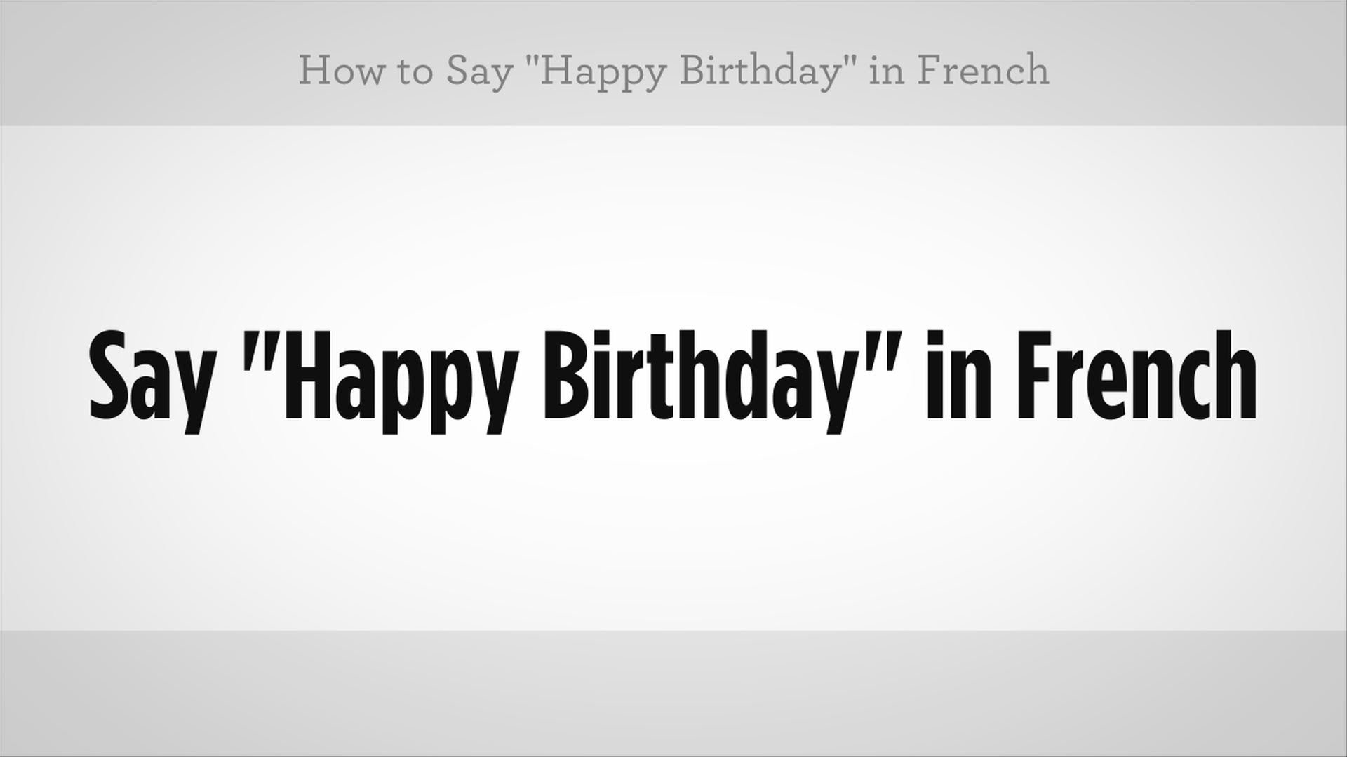 say happy birthday in french ; maxresdefault