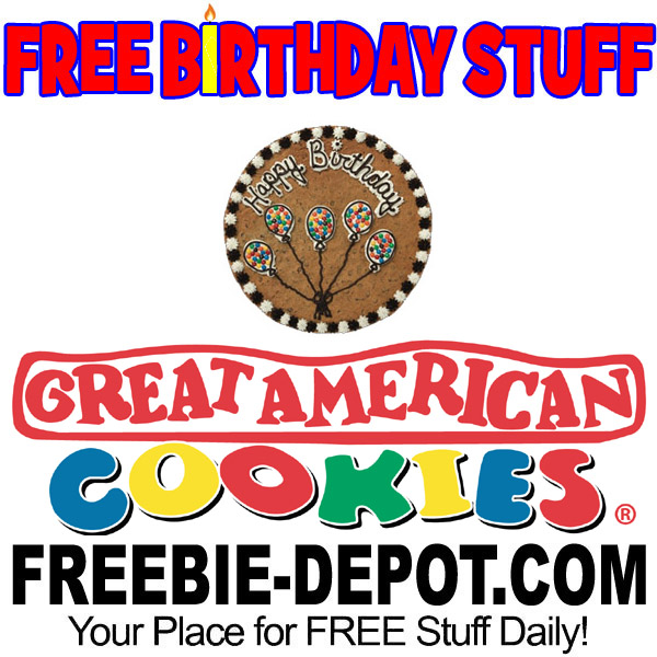 sign up for free birthday stuff ; Free-Birthday-American-Cookie