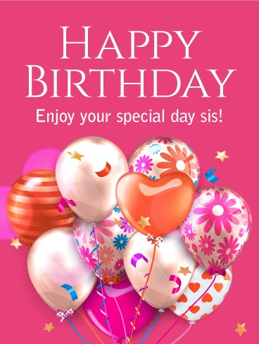sister birthday poster ; happy-birthday-poster-fresh-enjoy-your-special-day-happy-birthday-card-for-sister-shiny-g4f-of-happy-birthday-poster