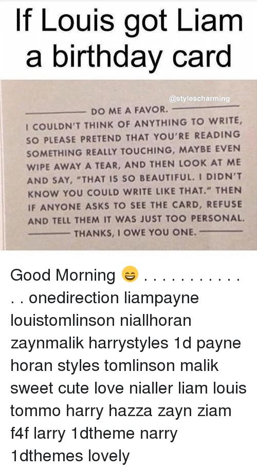 something sweet to write in a birthday card ; if-louis-got-liam-a-birthday-card-styles-charming-do-23101049