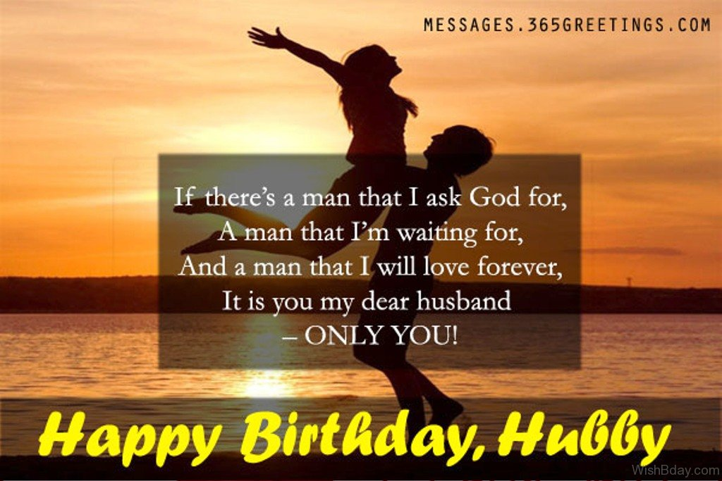 sweet birthday message for husband tagalog ; If-There-s-A-Man-That-Ask-God-For