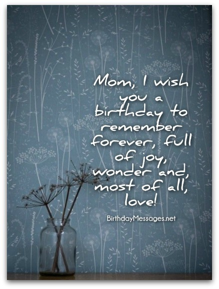 sweet birthday message for my mother ; Mom-birthday-wishes-4B