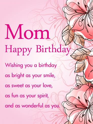 sweet birthday message for my mother ; happy-birthday-cards-for-your-mom-pink-gorgeous-flower-happy-birthday-wishes-card-for-mom-birthday-free