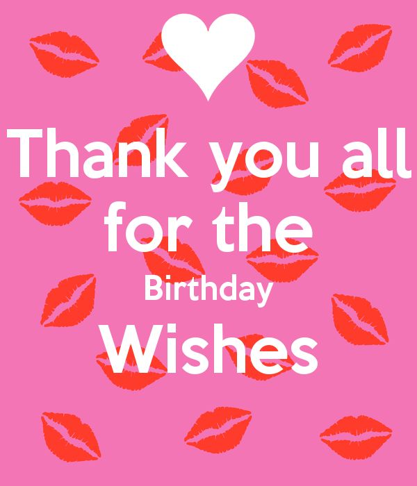 thanks for wishing me happy birthday message ; way-to-say-Thank-You-for-the-Birthday-Wishes