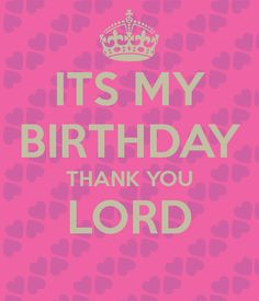 thanksgiving message to god for my birthday ; f6acd520f66f08cd94c9ffee4f2248af--birthday-greetings-birthday-wishes