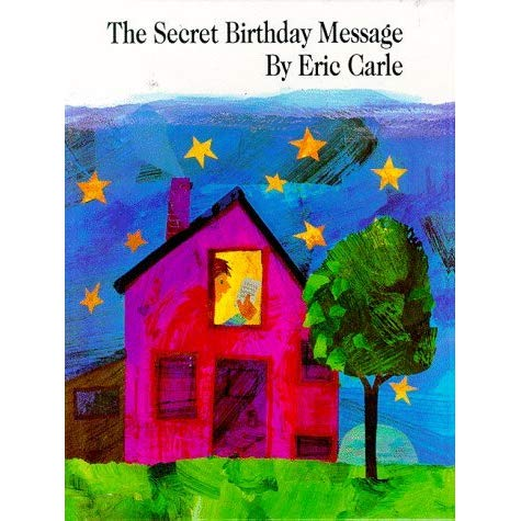 the secret birthday message by eric carle pdf ; 628205