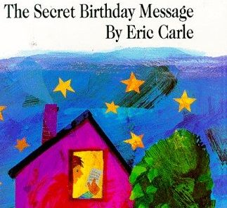 the secret birthday message by eric carle pdf ; 65b765f185ea2d86faeb934d7b9d5283