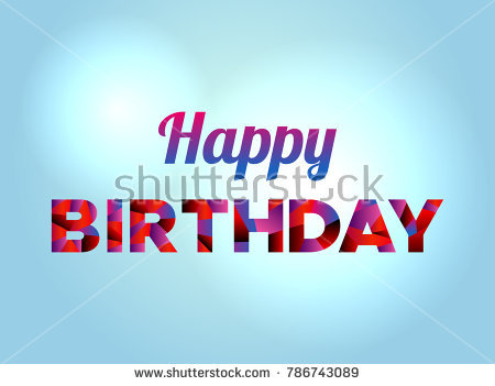 the words happy birthday ; stock-vector-the-words-happy-birthday-concept-written-in-colorful-fragmented-word-art-on-a-bright-background-786743089