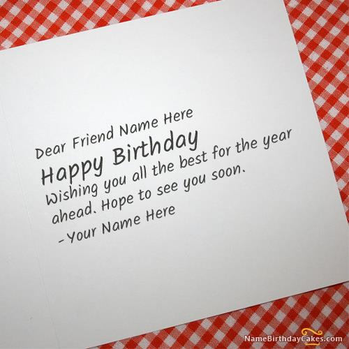things to write in a happy birthday card ; what-to-write-in-a-birthday-card-write-name-on-cool-birthday-card-for-any-friend-happy-birthday-wishes-free