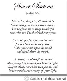to my daughter on her 16th birthday poem ; 54907a4d59ba2a1611b135d0c91eec65--birthday-poems-sweet-sixteen