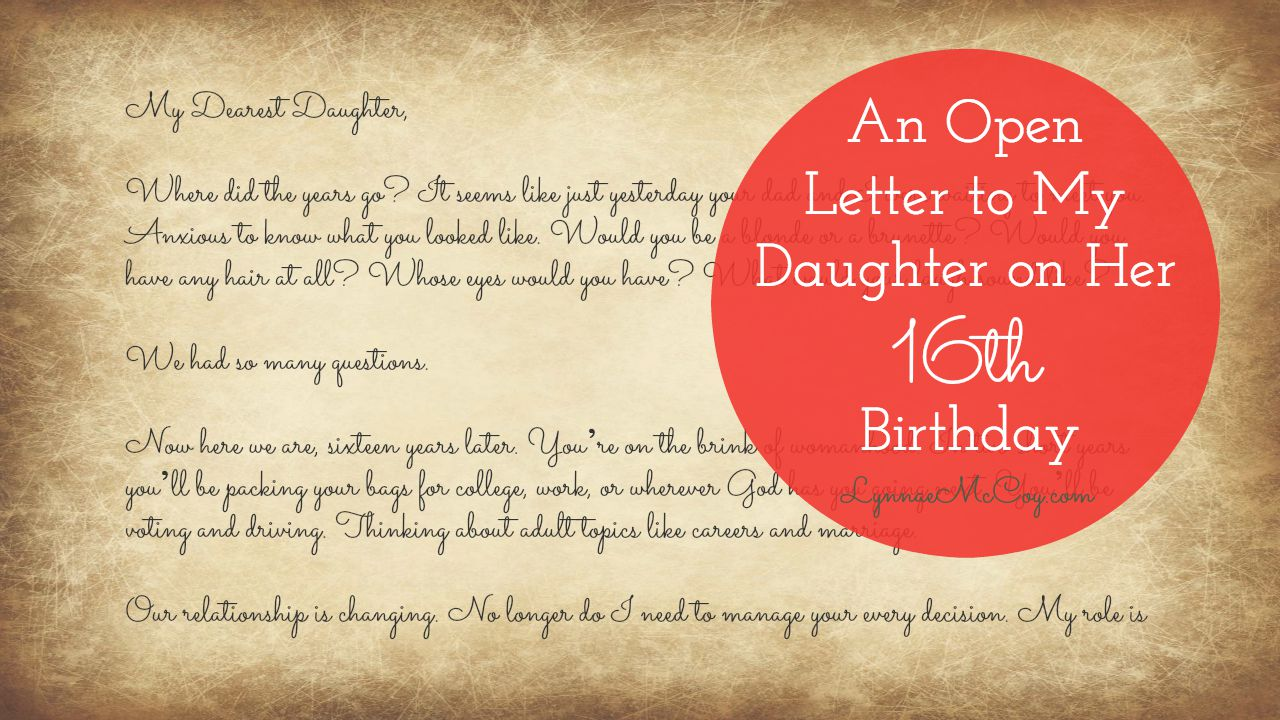 to my daughter on her 16th birthday poem ; An-Open-Letter-to-My-Daughter-On-Her-16th-Birthday-Facebook