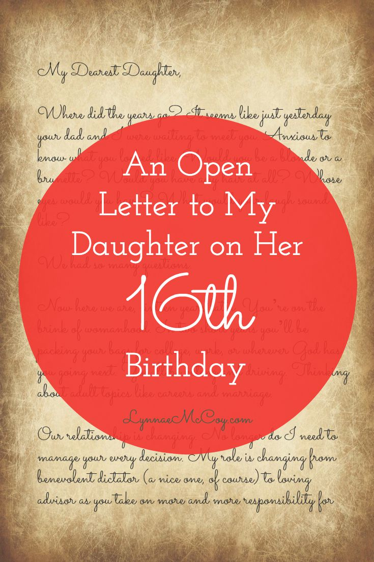 to my daughter on her 16th birthday poem ; An-Open-Letter-to-My-Daughter-on-her-16th-Birthday