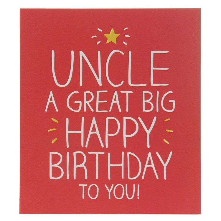 uncle birthday card funny ; happy-jackson-pigment-uncle-a-great-big-birthday-card-gf746b