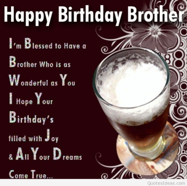 wish u happy birthday brother ; bday-wishes-for-brother-600x596
