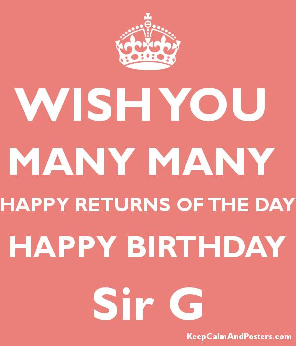 wish you happy birthday sir ; 5829518_wish_you_many_many_happy_returns_of_the_day_happy_birthday_sir_g