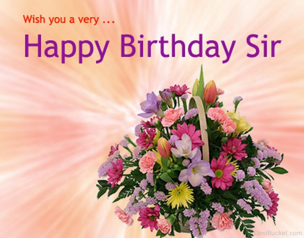wish you happy birthday sir ; Happy-Birthday-Sir-With-Flower-Bouquet