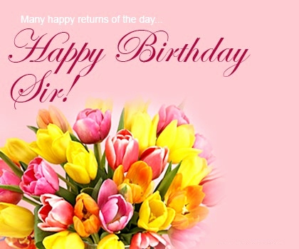 wish you happy birthday sir ; happy%2520birthday%2520sir%2520message%2520;%2520wish-you-happy-birthday-sir-awesome-happy-birthday-wishes-for-sir-of-wish-you-happy-birthday-sir